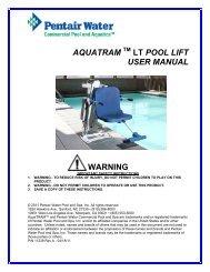 AQUATRAM LT POOL LIFT USER MANUAL WARNING - Pentair