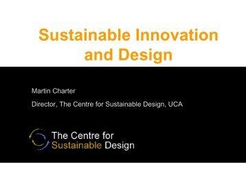 Martin Charter, UCA - LCA Sustainable Product Design Europe 2010