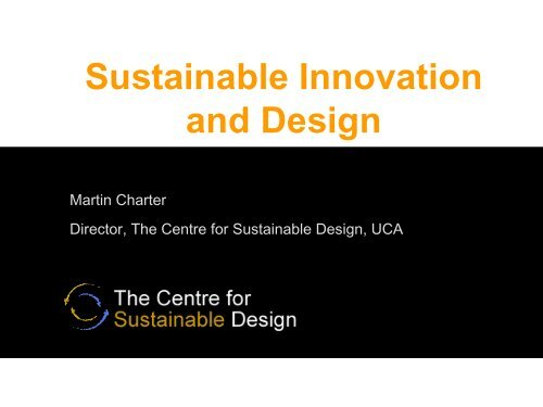 Martin Charter, UCA - LCA Sustainable Product Design Europe 2010