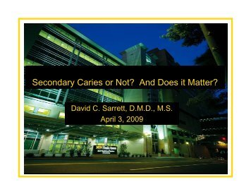 Secondary Caries or Not? And Does it Matter? - People.vcu.edu