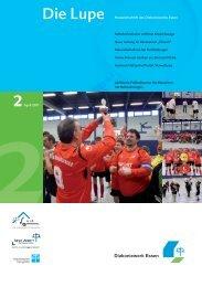 Die Lupe 2/2011 - Hauszeitschrift des ... - Diakoniewerk Essen