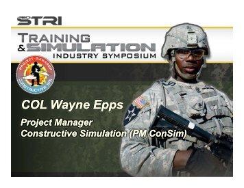 COL Wayne Epps - PEO STRI - U.S. Army
