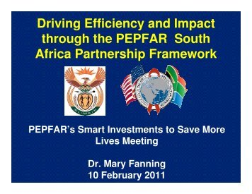 Driving Efficiency and Impact through the PEPFAR South Africa ...