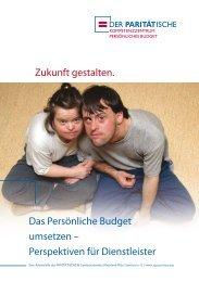 Zukunft gestalten. Das Persönliche Budget umsetzen – Perspektiven ...