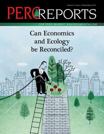Can Economics and Ecology be Reconciled? - PERC