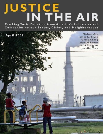 Justice in the Air: Tracking Toxic Pollution from America's Industries ...
