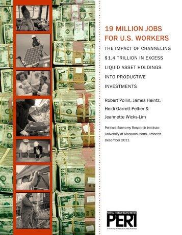 19 million jobs for us workers - PERI - University of Massachusetts ...