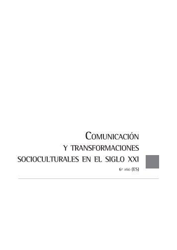 Comunicacion y transformaciones socioculturales en el siglo XXI