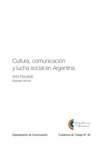 Cultura, comunicación y lucha social en Argentina - Facultad de ...
