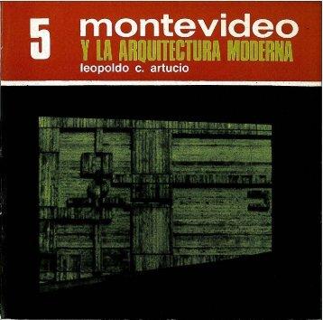 5. Montevideo y la arquitectura moderna / Leopoldo C. Artucio