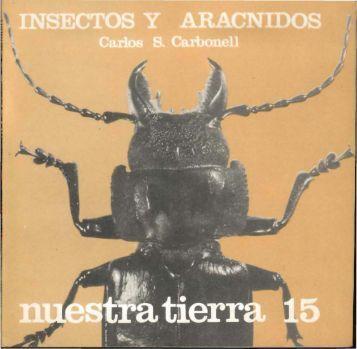Nº 15 - Insectos y arácnidos - Carlos S. Carbonell - Publicaciones ...