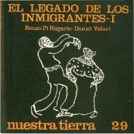 El legado de los inmigrantes _ I / Renzo Pi Hugarte, Daniel Vidart