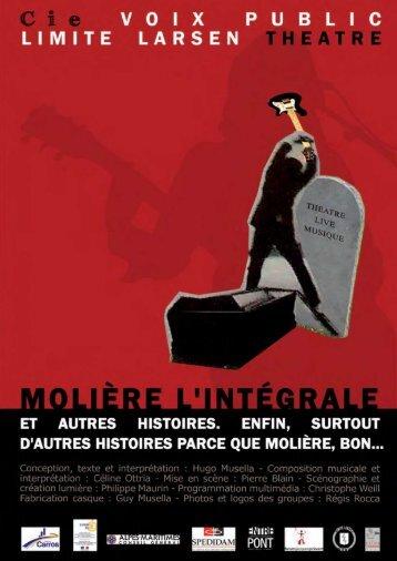Molière l'intégrale et autres histoires. Enfin, surtout d'autres histoires parce que Molière, bon... - Cie Voix Public.pdf
