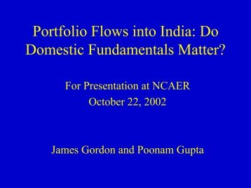 Portfolio Flows into India: Do Domestic Fundamentals Matter? by ...