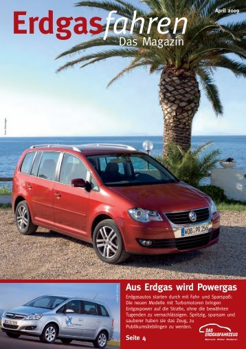 Das Magazin - April 2009 (PDF, 946 - Erdgas Mobil