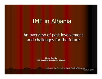 IMF in Albania: An overview of past involvement and challenges for ...