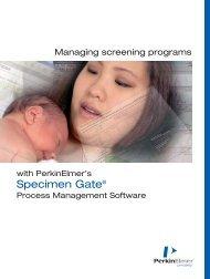 Managing screening programs with PerkinElmer's Specimen Gate ...
