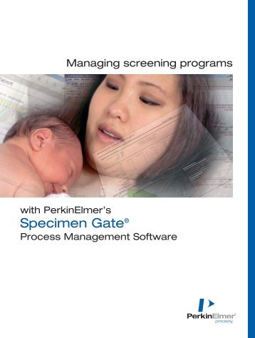 Managing screening programs with PerkinElmer's Specimen Gate ...
