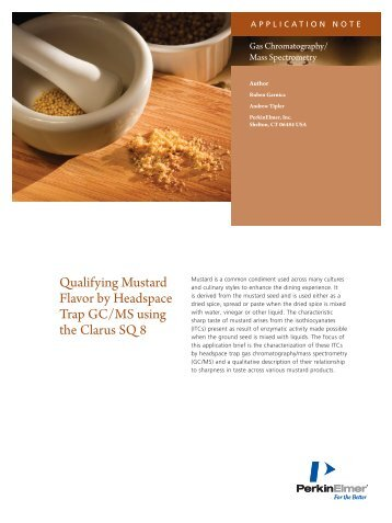 Qualifying Mustard Flavor by Headspace Trap GC/MS ... - PerkinElmer
