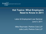 Hot Topics: What Employers Need to Know in 2011 - Perkins Coie