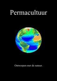 Ontwerpen met de natuur. - Permacultuur Nederland