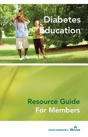 Diabetes Education Resources Guide for Members - permanente.net
