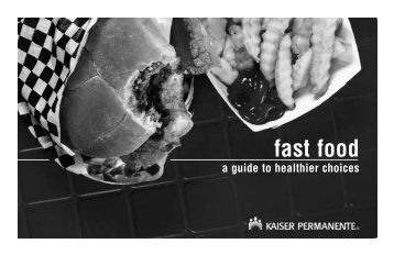 Fast Food: Guide to Healthier Choices - permanente.net