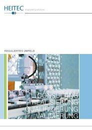 HEITEC Reguliertes Umfeld - Consulting Realisierung Qualifizierung Validierung