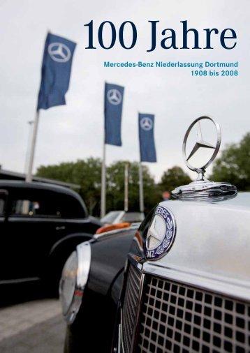 100 Jahre - Mercedes-Benz Niederlassung Dortmund