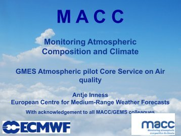 Overview of MACC and GEMS with focus on air quality