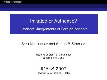 Imitated or Authentic? ICPhS 2007