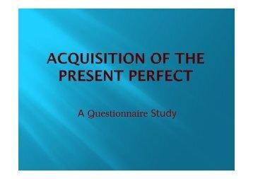 Alexandra Gathen: L2 acquisition of the English present perfect