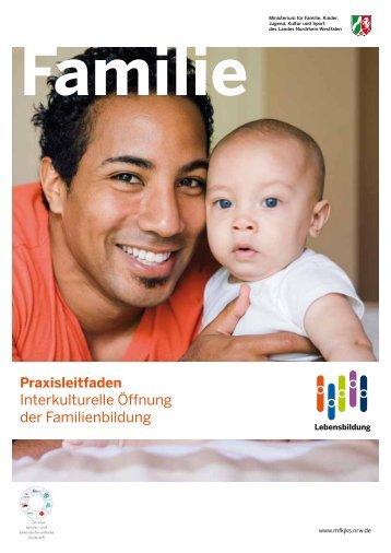 Praxisleitfaden Interkulturelle Öffnung - Familienbildung in NRW