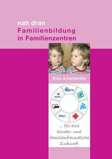 nah dran Familienbildung in Familienzentren - Familienzentrum NRW