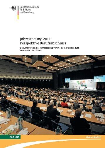 Dokumentation-Jahrestagung 2011 - Bundesministerium für Bildung ...
