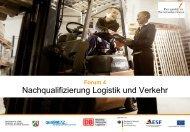 Präsentation: Nachqualifizierung Logistik und Verkehr - Perspektive ...