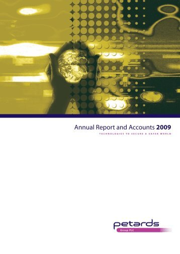 Annual Report and Accounts 2009 - Petards Group plc