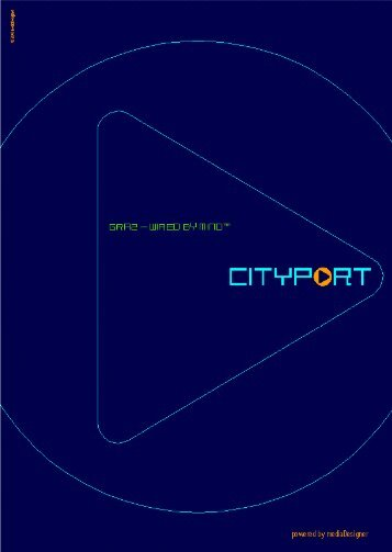2001 cityPort Graz - wired by mind - Peter Koch Consulting