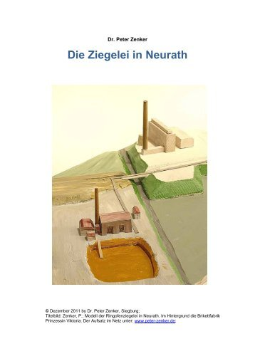 Die Ziegelei in Neurath - Dr. Peter Zenker