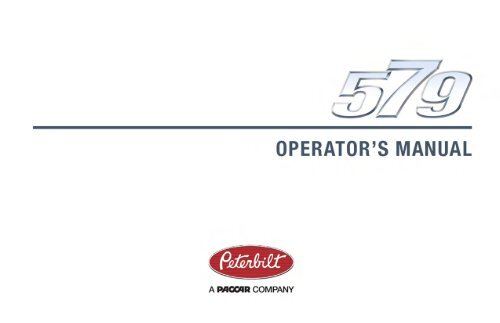 579 Operator's Manual-(English) - Peterbilt Motors Company