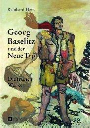 Georg Baselitz und der Neue Typ. Die frühen Werke ... - Peter Lang