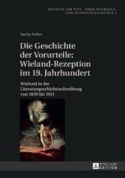 Die Geschichte der Vorurteile: Wieland-Rezeption im ... - Peter Lang