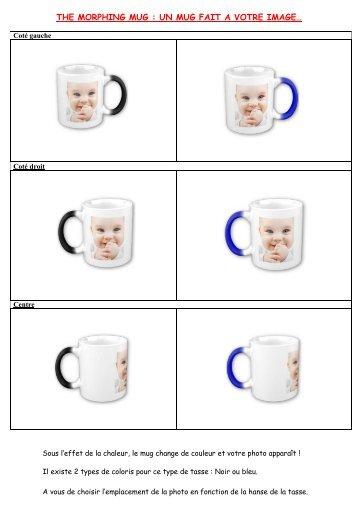 the morphing mug : un mug fait a votre image… - Petit Fichier