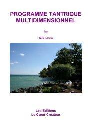 Le Programme Tantrique Multidimensionnel - Petit Fichier