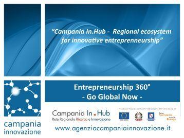 Go Global Now 2014 - Entrepreneurship 360° - Campania In.Hub