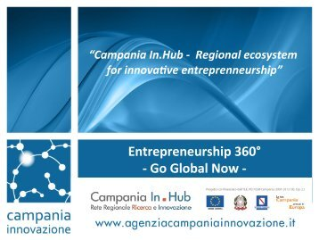 Go Global Now 2014 - Entrepreneurship 360° - Campania In.Hub