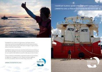 L'IMPATTO CHE LA PESCA ECCESSIVA HA SU ... - Ocean2012