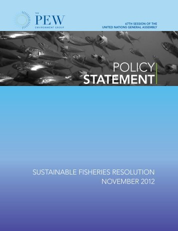 Sustainable Fisheries Resolution, November 2012 - The Pew ...