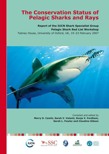 The Conservation Status of Pelagic Sharks and Rays: Report - IUCN