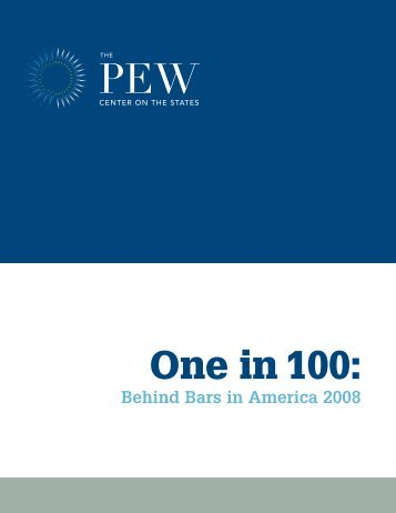 One in 100: - The Pew Charitable Trusts